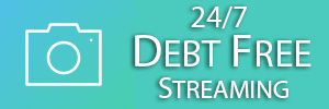 24/7 Debt Free Streaming